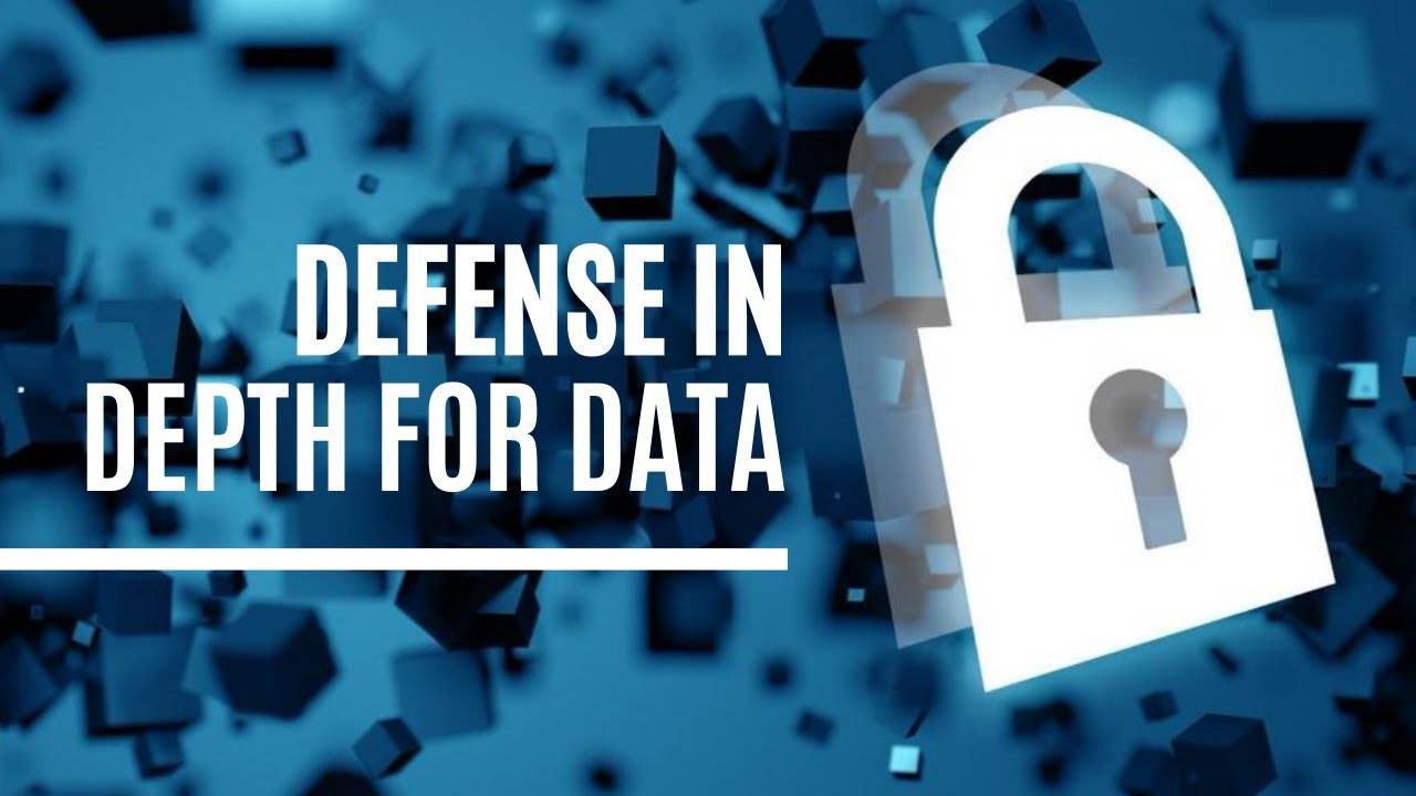 Defense in Depth for Data