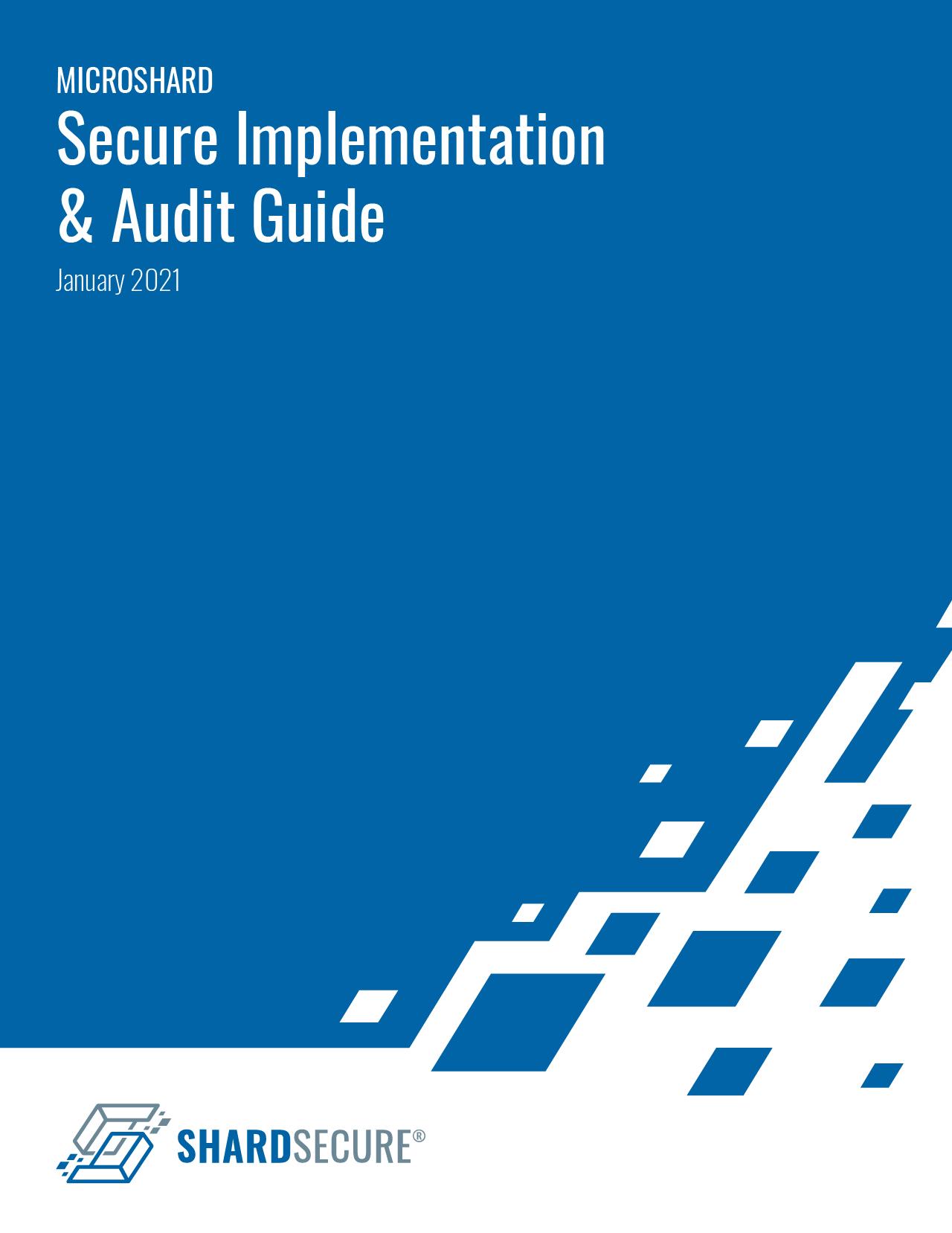 ShardSecure: Microshard Secure Implementation & Audit Guide